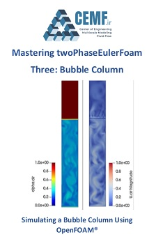 Simulating a Bubble Column Using  OpenFOAM®